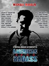 American Badass: A Michael Madsen Retrospective