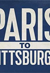 Paris to Pittsburgh