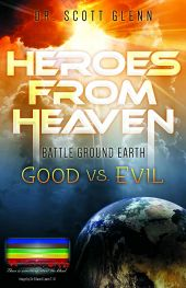 Heroes From Heaven: Battle Ground Earth