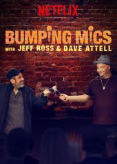 Bumping Mics with Jeff Ross and Dave Attell