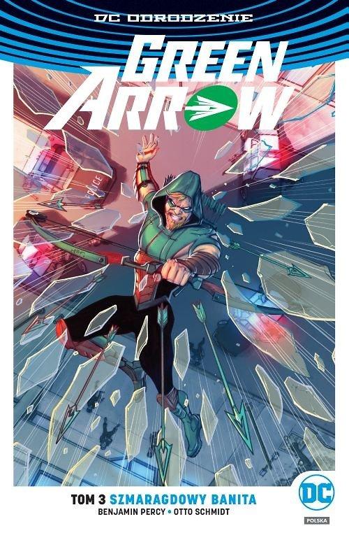 Green Arrow – Szmaragdowy banita, tom 3 - okładka