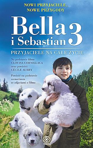 Bella i Sebastian 3. Przyjaciele na całe życie - okładka