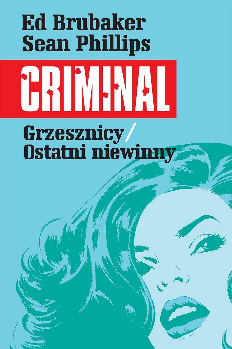 Criminal. Tom 3: Grzesznicy. Ostatni niewinny - okładka