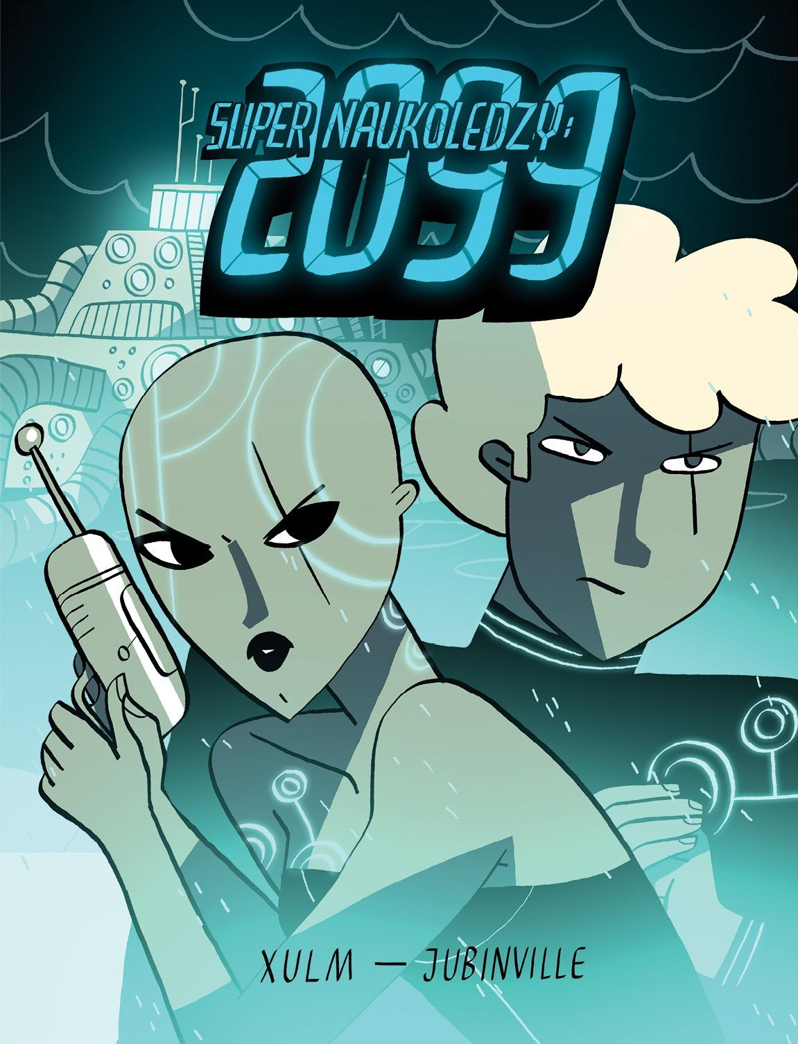 Super Naukoledzy 2099 - okładka